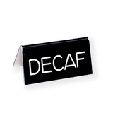 Decaf Table Tent Sign